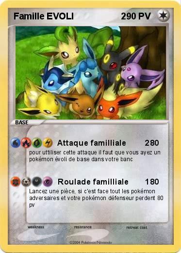 Pok mon famille evoli 2 2 attaque familliale 2 ma carte pok mon - Famille evoli pokemon ...