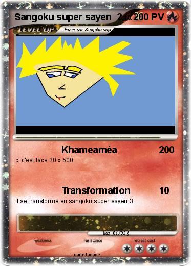 Pok mon sangoku super sayen 2 11 11 khameam a ma carte - Sangoku super sayen 2 ...