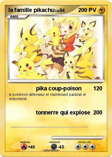 Pok mon la famille pikachu 2 2 pika coup poison ma carte pok mon - Pokemon famille pikachu ...