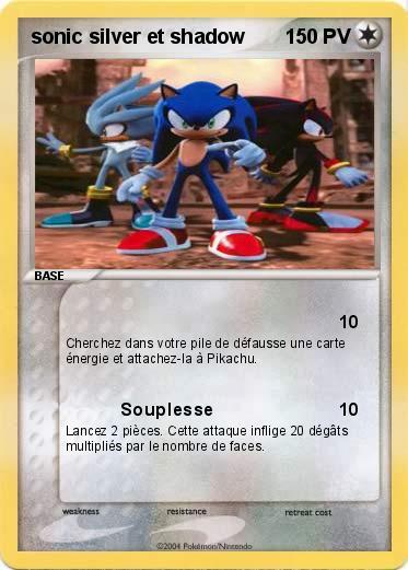 Pok mon sonic silver et shadow 3 3 souplesse ma carte - Sonic et shadow ...