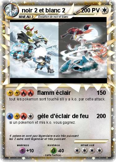 Pok mon noir 2 et blanc 2 2 flamm clair ma carte pok mon - Pokemon legendaire blanc 2 ...
