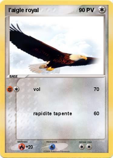 Pok mon l aigle royal vol ma carte pok mon - Comment dessiner un aigle royal ...
