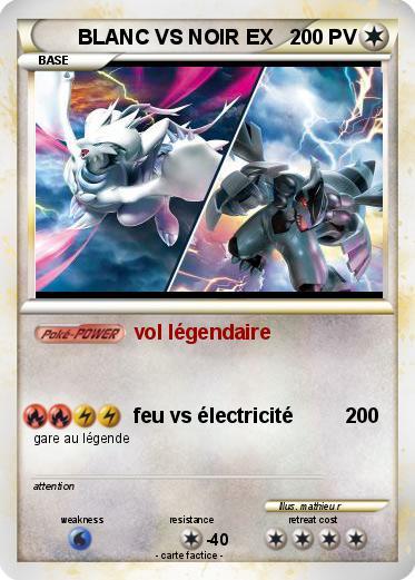 Pok mon blanc vs noir ex vol l gendaire ma carte pok mon - Pokemon legendaire blanc ...