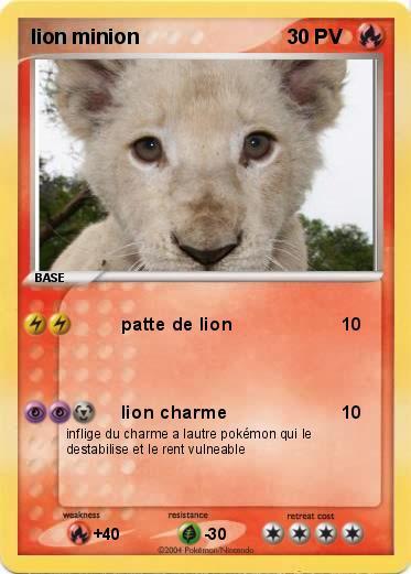Pok mon lion minion patte de lion ma carte pok mon - Patte de lion ...