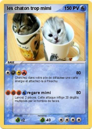 Pok mon les chaton trop mimi regare mimi ma carte pok mon - Image de chaton trop mimi ...