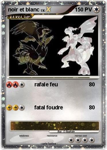 Pok mon noir et blanc 6 6 rafale feu ma carte pok mon - Pokemon noir et blanc personnage ...