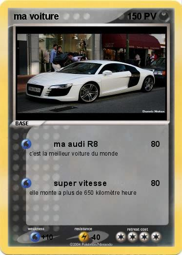 pok mon ma voiture 3 3 ma audi r8 ma carte pok mon. Black Bedroom Furniture Sets. Home Design Ideas