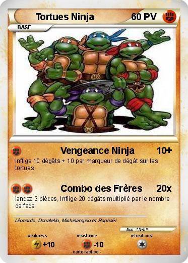 Pok mon tortues ninja vengeance ninja ma carte pok mon - Le nom des tortue ninja ...