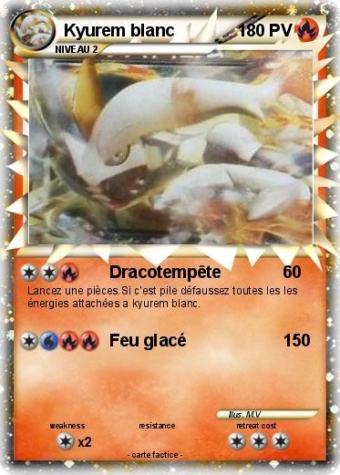 Pok mon kyurem blanc 50 50 dracotemp te ma carte pok mon - Carte pokemon kyurem blanc ex ...