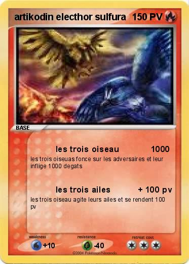 Pok mon artikodin electhor sulfura les trois oiseau 1000 ma carte pok mon - Elector pokemon x ...