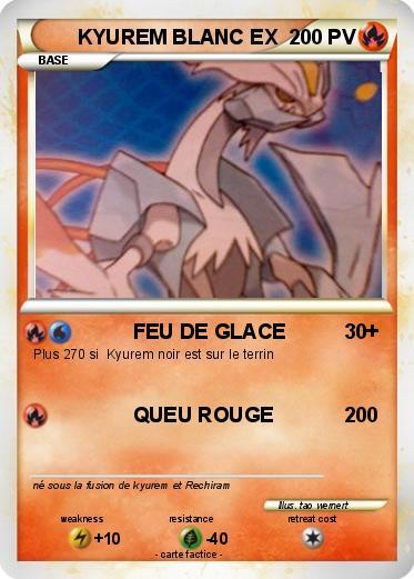 Pok mon kyurem blanc ex 1 1 feu de glace ma carte pok mon - Carte pokemon kyurem blanc ex ...