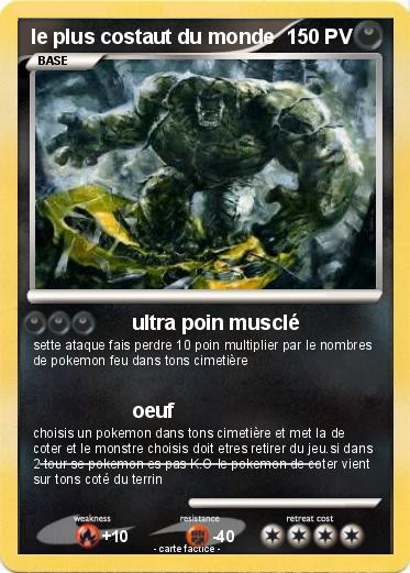 Pok mon le plus costaut du monde ultra poin muscl ma - La plus forte carte pokemon du monde ...