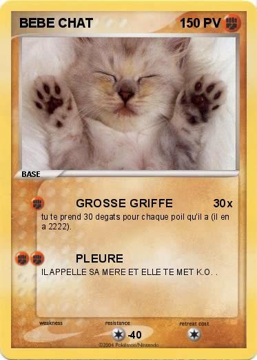Pok mon bebe chat 7 7 grosse griffe ma carte pok mon - Photo de bebe chat ...