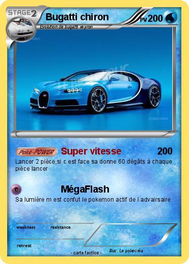 Pok mon bugatti chiron 7 7 super vitesse ma carte pok mon - Coloriage de bugatti ...