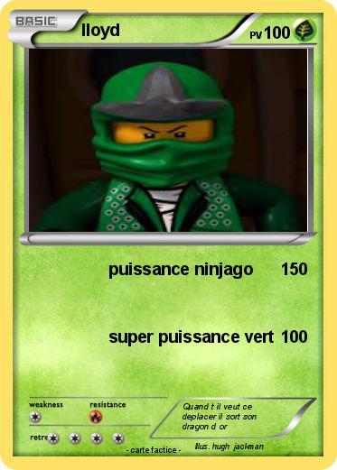 Pok mon lloyd 351 351 puissance ninjago ma carte pok mon - Carte ninjago ...