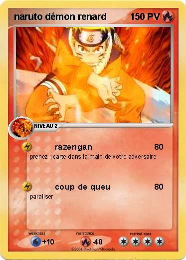 Pok mon naruto demon renard 2 2 razengan ma carte pok mon - Naruto renard ...