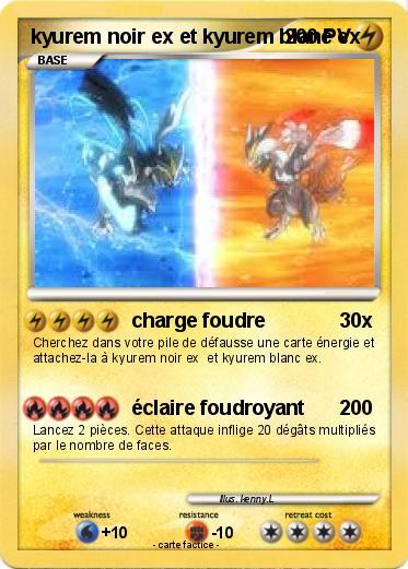 Pok mon kyurem noir ex et kyurem blanc ex charge foudre - Carte pokemon kyurem blanc ex ...