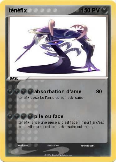 Pok mon tenefix 3 3 absorbation d 39 ame ma carte pok mon - Pokemon tenefix ...