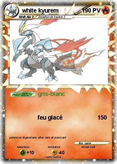 Pok mon white kyurem 78 78 gris blanc ma carte pok mon - Pokemon legendaire blanc 2 ...