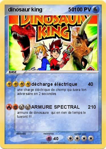Pok mon dinosaur king 50 50 d charge l ctrique ma carte pok mon - Carte dinosaure king ...