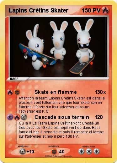 Pok mon lapins cretins skater skate en flamme 1 ma carte pok mon - Lapin cretin a imprimer ...