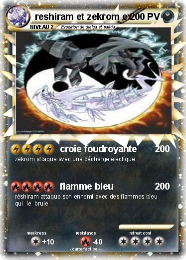 Carte pokemon zekrom et reshiram ex a imprimer - Mypokecard com ...