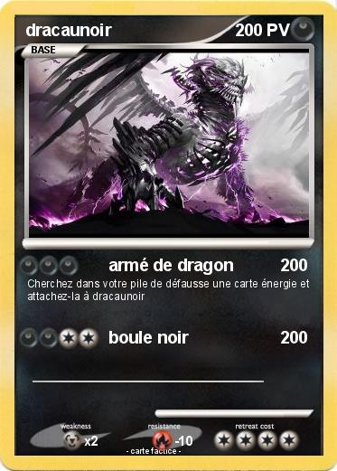 Pok mon dracaunoir arm de dragon ma carte pok mon - Rikudo a imprimer ...