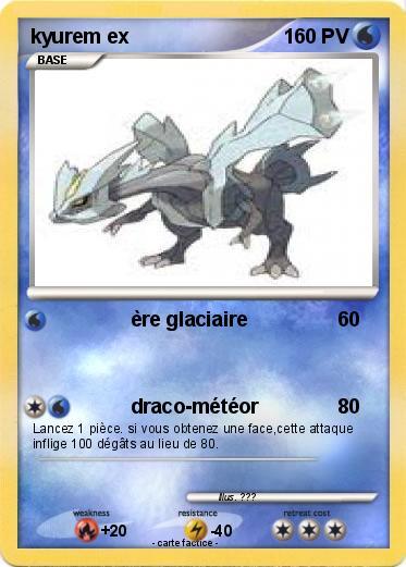 Pok mon kyurem ex re glaciaire ma carte pok mon - Carte pokemon kyurem blanc ex ...