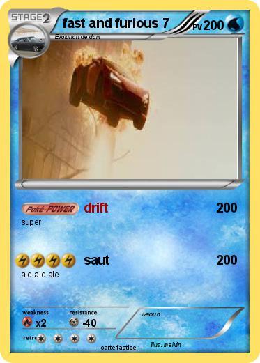 Pokémon fast and furious 7 7 - drift - Ma carte Pokémon