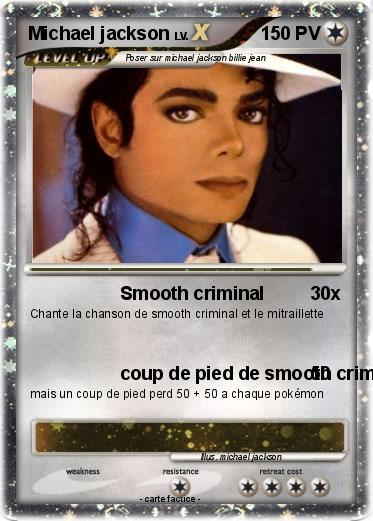 Pok mon michael jackson 584 584 smooth criminal ma carte pok mon - Coloriage michael jackson ...