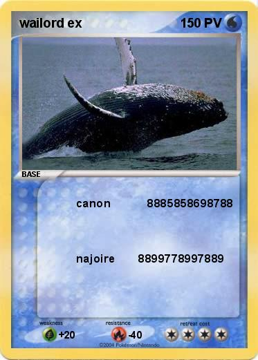 Pok mon wailord ex 7 7 canon 8885858698788 ma carte - Carte pokemon wailord ...