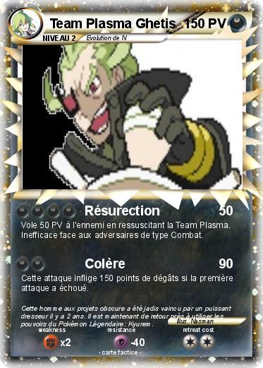 Pok mon team plasma ghetis r surection ma carte pok mon - Carte pokemon team plasma ...