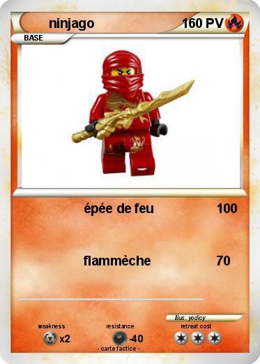 Pok mon ninjago 156 156 p e de feu ma carte pok mon - Carte ninjago ...