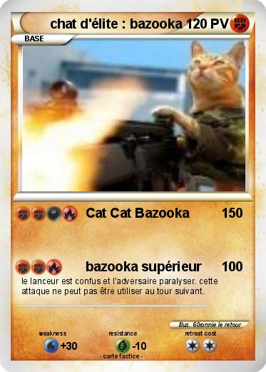 Pokemon chat d'élite : bazooka