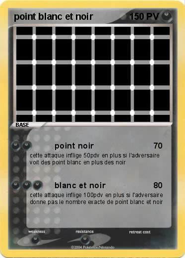 Pokemon point blanc et noir