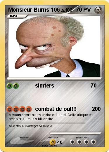 Pokemon Monsieur Burns 106