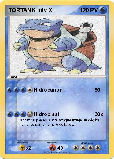 Pokemon TORTANK  niv X