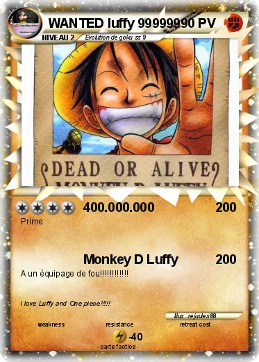 Pokemon WANTED luffy 999999