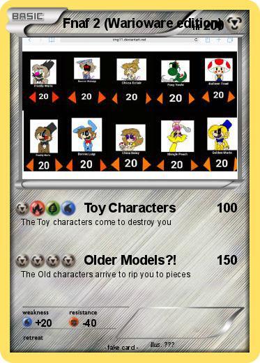 Pokémon Fnaf 2 Warioware edition 1 1 - Toy Characters - My Pokemon Card