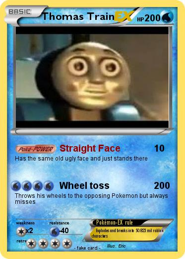 Pokémon Thomas Train 1 1 Straight Face My Pokemon Card