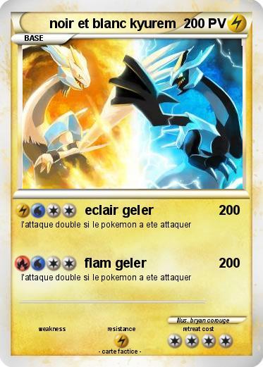 Pok mon noir et blanc kyurem 1 1 eclair geler ma carte - Pokemon noir et blanc personnage ...