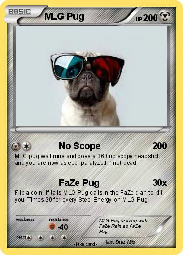 Pokémon Mlg Pug 5 5 No Scope My Pokemon Card