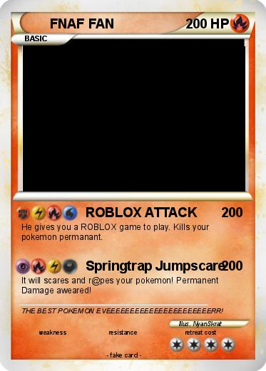 Pokémon Fnaf Fan 2 2 Roblox Attack My Pokemon Card - roblox fnaf fan game