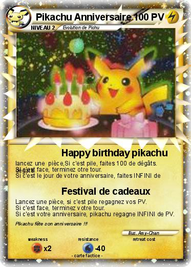 Gut bekannt Pokémon Pikachu Anniversaire - Happy birthday pikachu - Ma carte  AV39