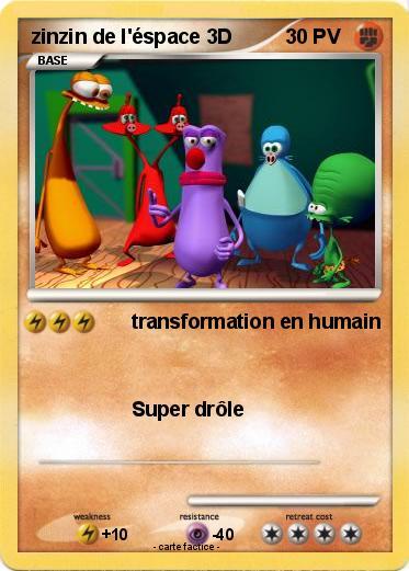 Pok mon zinzin de l espace 3d transformation en humain ma carte pok mon - Zinzin de l espace ...