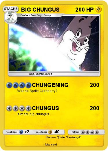 Pokemon Big Chungus 58 58 Chungening My Pokemon Card