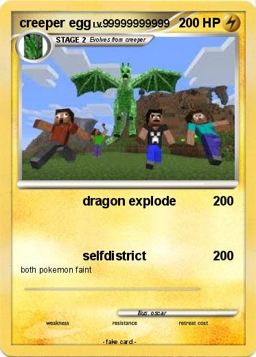 Pok mon creeper egg 6 6 dragon explode my pokemon card for Minecraft mutant creeper coloring pages