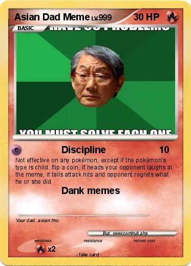 2FRZbzRq2FHs pokémon asian dad meme 1 1 discipline my pokemon card