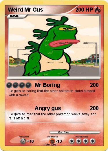 Pok mon weird mr gus mr boring my pokemon card - Mypokecard com ...
