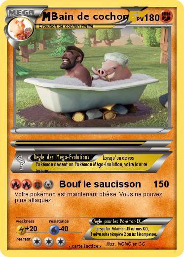 Pok mon bain de cochon bouf le saucisson ma carte pok mon - Cochon pokemon ...